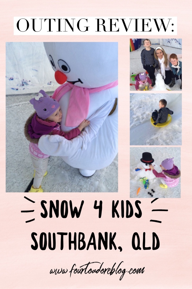 Snow 4 Kids Brisbane review by Four to Adore Blog